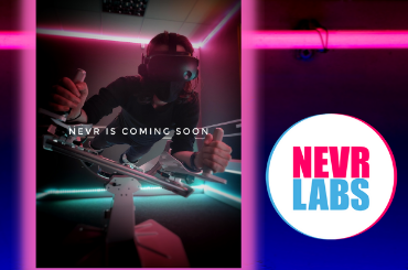 NEVR is NOW – NEVRlabs is coming